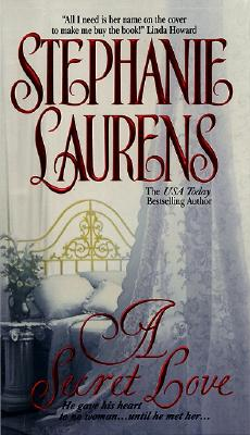 "A Secret Love (Cynster Novels), ""Laurens, Stephanie"""