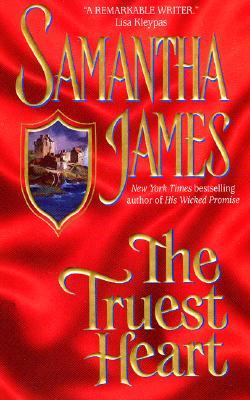 The Truest Heart, SAMANTHA JAMES