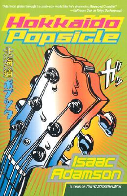 Hokkaido Popsicle, Adamson, Isaac