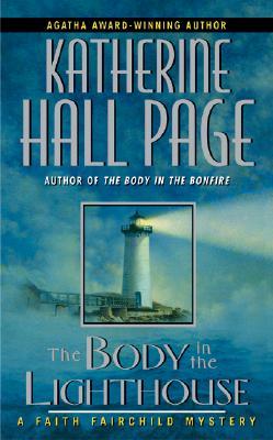 The Body in the Lighthouse: A Faith Fairchild Mystery, Page, Katherine Hall