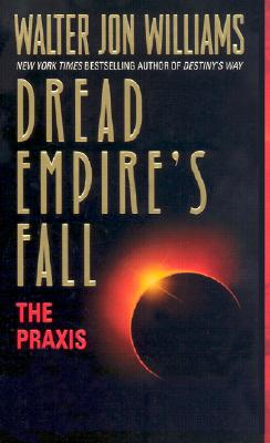 Image for DREAD EMPIRE'S FALL, THE PRAXIS