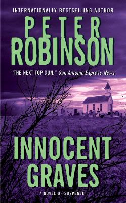 Innocent Graves (Inspector Banks Novels), Peter Robinson