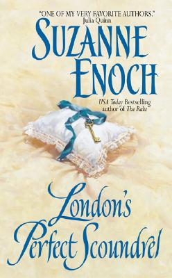 London's Perfect Scoundrel: Lessons in Love (Lessons in Love), SUZANNE ENOCH