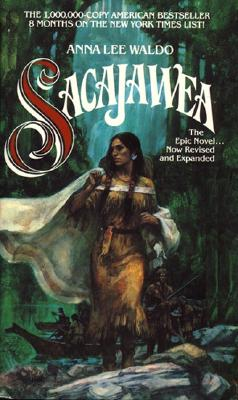 Sacajawea (Lewis & Clark Expedition), ANNA L. WALDO