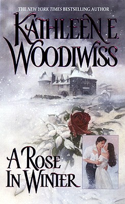 A Rose in Winter, Kathleen E. Woodiwiss