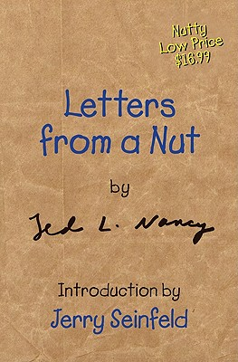 Letters from a Nut, Nancy, Ted L.; Seinfeld, Jerry [intro]