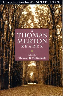 "A Thomas Merton Reader, ""Mcdonnell, Thomas P."""