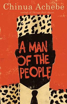 A Man of the People, Achebe, Chinua