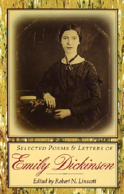 Selected Poems & Letters of Emily Dickinson, Emily Dickinson