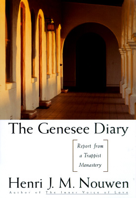 The Genesee Diary: Report from a Trappist Monastery, Nouwen, Henri J.M.
