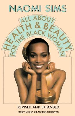 ALL ABOUT HEALTH AND BEAUTY FOR THE BLAC, NAOMI SIMS
