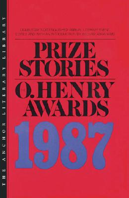 Prize Stories 1987: The O'Henry Awards (Prize Stories (O Henry Awards)), Abrahams,William