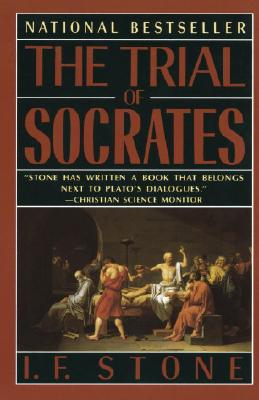 The Trial of Socrates, Stone, I. F.
