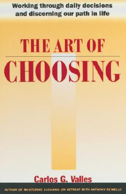 The Art of Choosing, Valles, Carlos G.