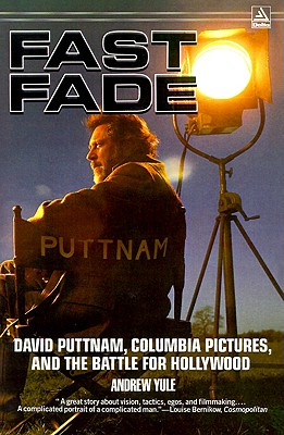 Image for FAST FADE : DAVID PUTTNAM  COLUMBIA PICT