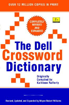 The Dell Crossword Dictionary (21st Century Reference), Williams, Wayne Robert