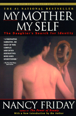 Image for My Mother My Self: The Daughter's Search for Identity