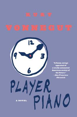 "Player Piano, ""Vonnegut, Kurt"""