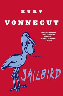 """Jailbird: A Novel, """"Vonnegut, Kurt"""""""