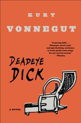 Deadeye Dick: A Novel, Vonnegut, Kurt