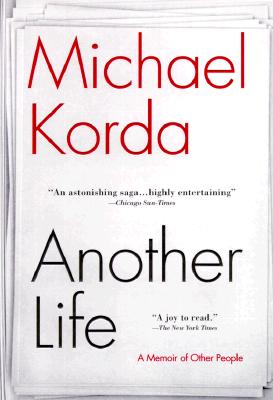 Another Life: A Memoir of Other People, Korda, Michael
