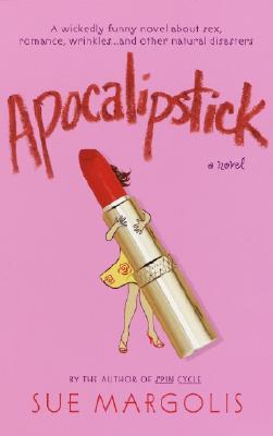 Image for Apocalipstick: A Novel