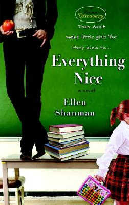 Everything Nice, Shanman, Ellen
