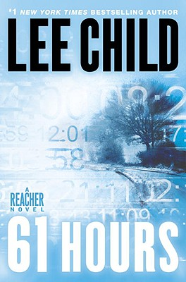 61 Hours, Lee Child