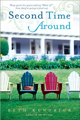 Second Time Around: A Novel, Kendrick, Beth
