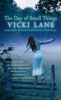 The Day of Small Things: A Novel, Vicki Lane