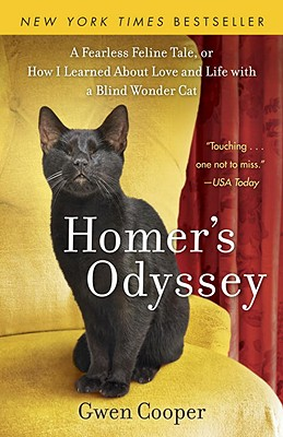Image for Homer's Odyssey: A Fearless Feline Tale, or How I Learned about Love and Life with a Blind Wonder Cat