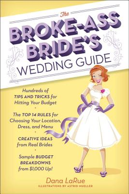 Image for The Broke Ass Bride's Wedding Guide