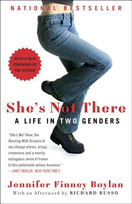 She's Not There: A Life in Two Genders, Boylan, Jennifer Finney