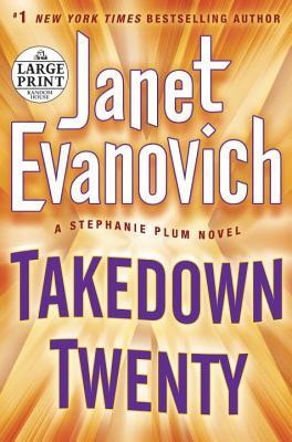 Takedown Twenty (Stephanie Plum), Evanovich, Janet