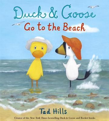 DUCK & GOOSE GO TO THE BEACH, HILLS, TAD