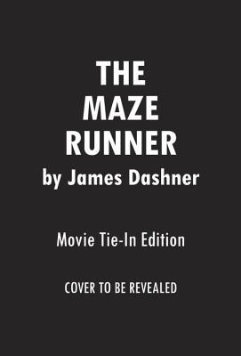"""The Maze Runner (The Maze Runner Series), """"Dashner, James"""""""