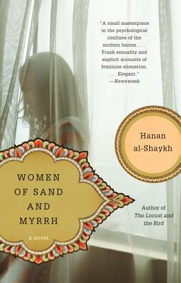Women of Sand and Myrrh: A Novel, Hanan Al-Shaykh, Catherine Cobham