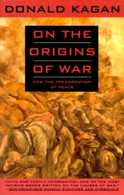 Image for On the Origins of War: And the Preservation of Peace
