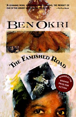 The Famished Road, Okri, Ben
