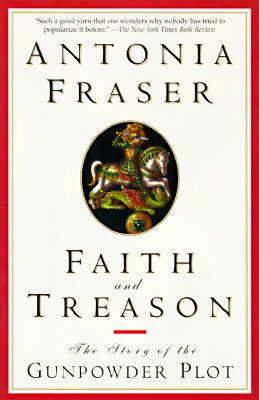 Image for Faith and Treason: The Story of the Gunpowder Plot