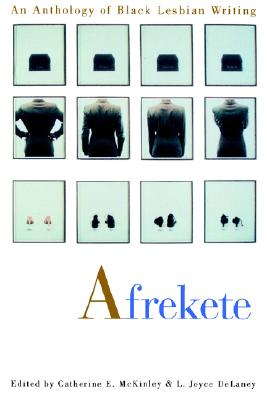 Afrekete: An Anthology of Black Lesbian Writing, McKinley, Catherine E.