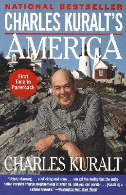 """Charles Kuralt's America, """"Kuralt, Charles"""""""