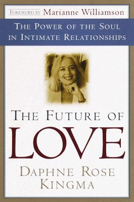 The Future of Love, Kingma, Daphne Rose