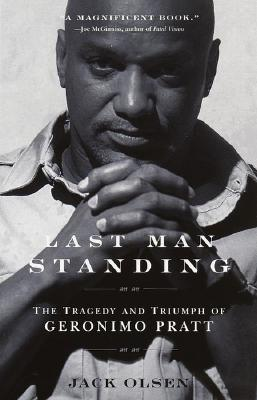 Image for Last Man Standing: The Tragedy and Triumph of Geronimo Pratt