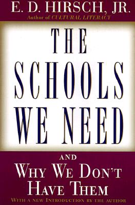 Image for The Schools We Need: And Why We Don't Have Them
