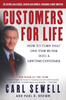 Image for Customers for Life: How to Turn That One-Time Buyer Into a Lifetime Customer