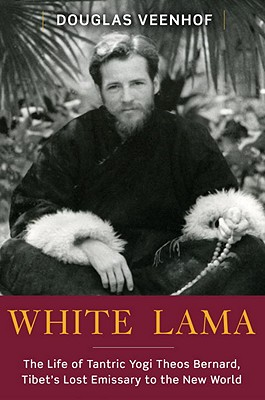 Image for WHITE LAMA : THE LIFE OF TANTRIC YOGI TH