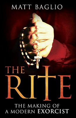 Image for Rite, The: The Making of a Modern Exorcist