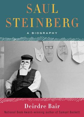 Image for Saul Steinberg: A Biography