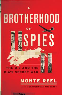 Image for A Brotherhood of Spies: The U-2 and the CIA's Secret War
